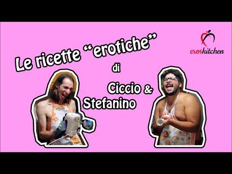 """Le ricette """"erotiche"""" di Ciccio e Stefanino"""