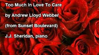 Too Much In Love To Care (Webber) - J.J. Sheridan, piano