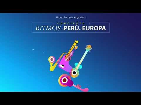 La Unión Europea en Perú organiza el concierto online Ritmos de Perú en Europa
