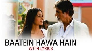 Baatein Hawa Hain (Hit Song With Lyrics) | Cheeni   - YouTube