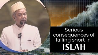 Serious consequences of falling short in Islah┇Jumma Khutba