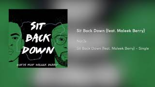Not3s   Sit Back Down (feat. Maleek Berry) [Official Audio]