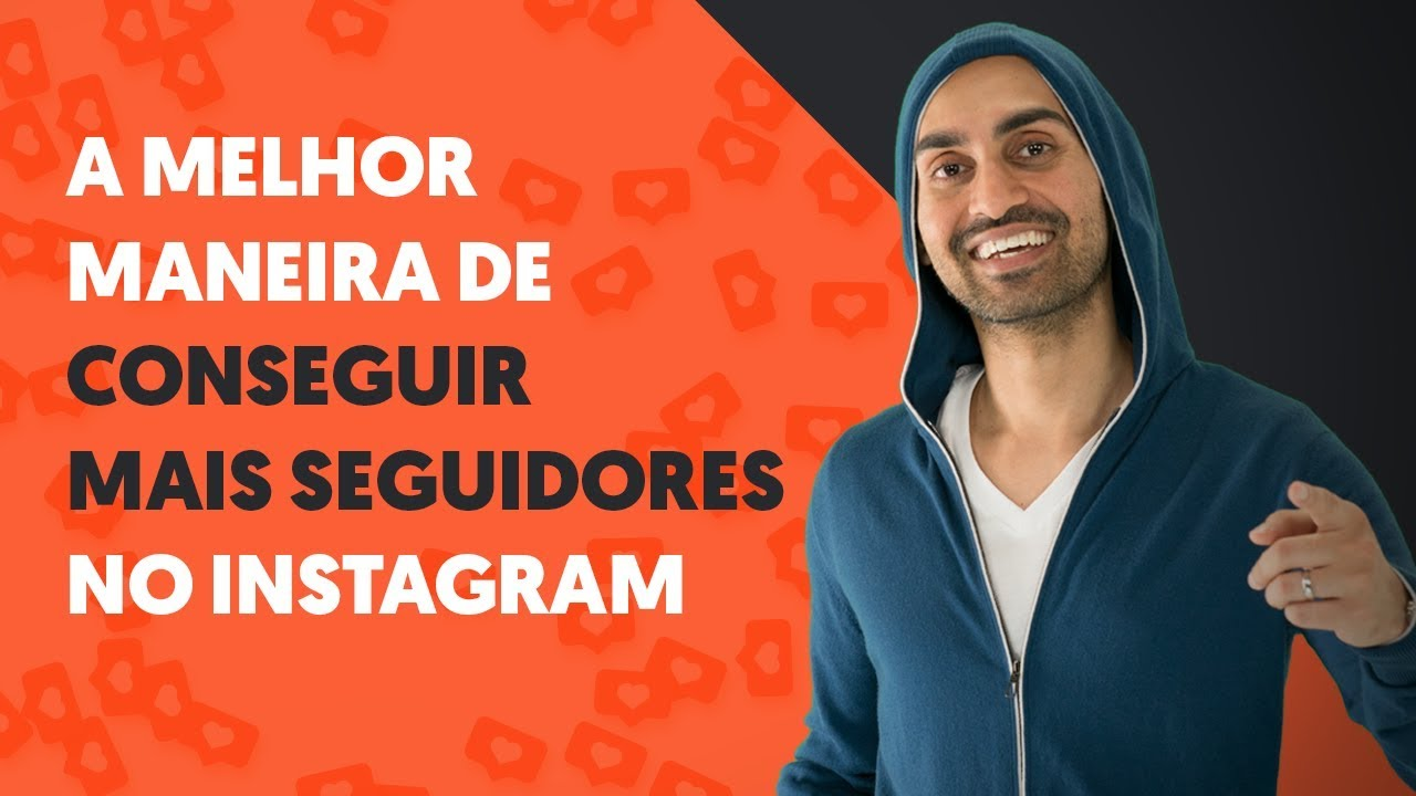 A Melhor Maneira de Conseguir Mais Seguidores no Instagram