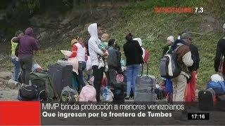 Mimp Brinda Protección A Menores Venezolanos Que Ingresan Por La Frontera De Tumbes