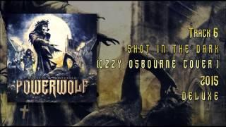 Powerwolf-Shot In The Dark (Ozzy Osbourne Cover)