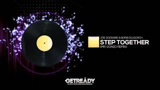 Joe Goddard & Boris Dlugosch - Step Together (Mr. Gonzo Remix)