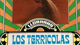 Los Terricolas   Lloraras 1972 (DISCO COMPLETO)