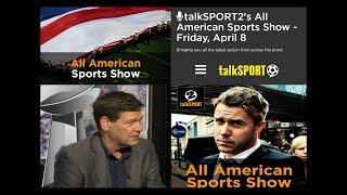 TalkSport 2 Radio All American Sports Show - Jarmageddon time
