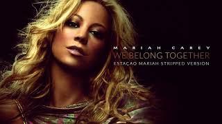 Mariah Carey - We Belong Together (Stripped Version)