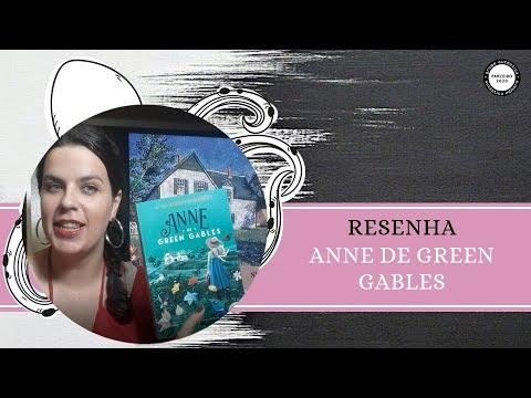 RESENHA #122: ANNE DE GREEN GABLES | ANNE OF GREEN GABLES, de LUCY MAUD MONTGOMERY