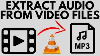 How To Extract  From  Files With Vlc -