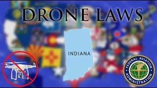 Where Can I Fly in Indiana? - Every Drone Law 2019 - Indianapolis, Fort Wayne (Episode 14)