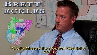 Brett Eckles – Candidate Costa Mesa City Council District 3 - 2018