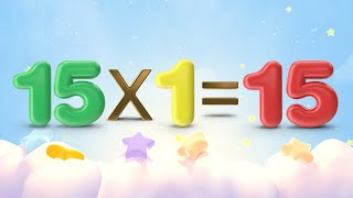 15 Times Table | Learn 15 Times Multiplication | Mathematic Videos for Kids