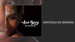 Assol Garcia - Rapsódia de Mornas