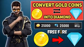 How to exchange gold to diamond in free fire || Free Fire Me Coin ko Diamond me kaise exchange kare