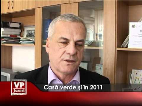 Casă verde şi în 2011