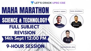 Maha Marathon: Science & Technology | 9-Hour Session | UPSC CSE/IAS 2020/2021/2022
