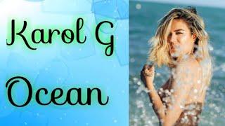 Karol G   Ocean   Traduction Française