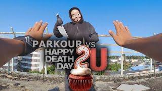 PARKOUR 2020 vs HAPPY DEATH DAY!