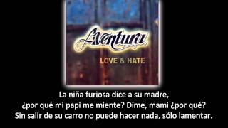 Aventura - Papi Dijo (lyric - letra)