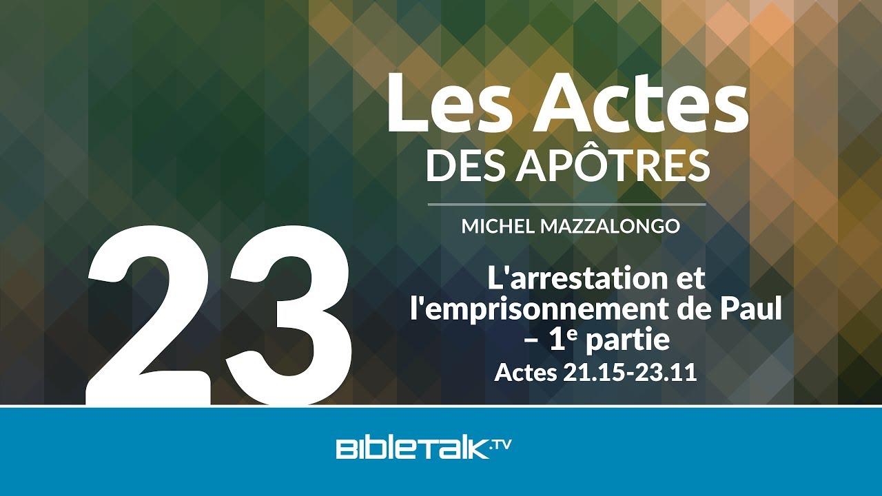 23. L'arrestation et l'emprisonnement de Paul