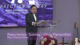 Resurrection Sunday: Glory Personified!
