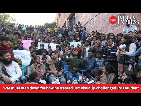 'PM must step down for how he treated us' cries visually-challenged JNU student