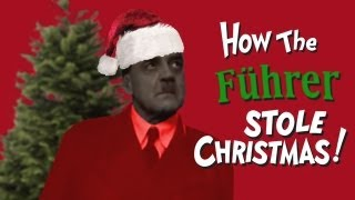 How the Führer Stole Christmas!