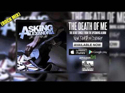 The Death Of Me (Rock Mix) - Asking Alexandria