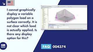 FAQ 004374 | I cannot graphically display a variable polygon load on a surface correctly. It is n...