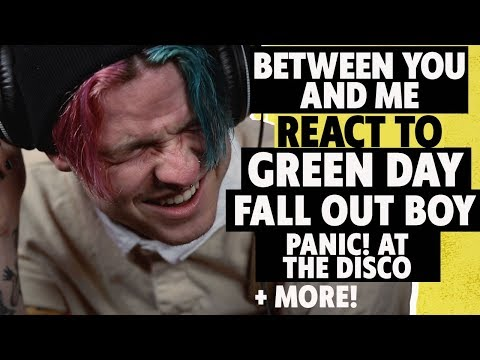 Fall Out Boy, Panic! At The Disco, Green Day–Between You And Me React to New Songs