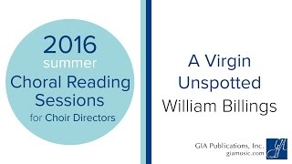 A Virgin Unspotted | William Billings
