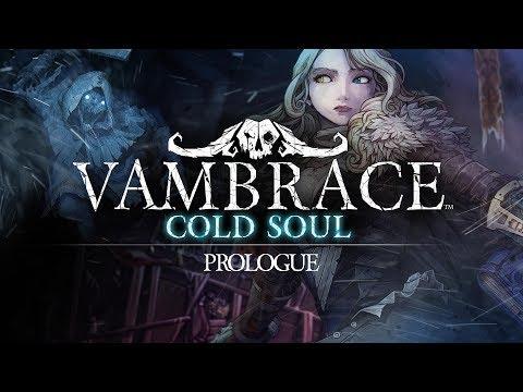 VAMBRACE: COLD SOUL - Launch Trailer (PROLOGUE) thumbnail