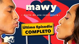 MTV Mawy: Diario de una Convivencia Episodio 8 Completo
