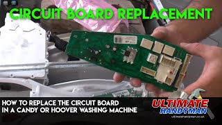 How to replace the circuit board in a Candy or Hoover washing machine