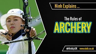 The Rules of Archery - EXPLAINED!