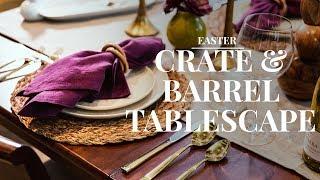 Making An Elegant Easter Tablescape At Crate & Barrel