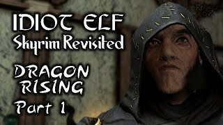 Skyrim Revisited - 023 - Dragon Rising - Part 1