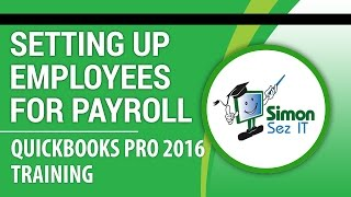 QuickBooks Pro 2016 Tutorial: Setup Employees for Payroll