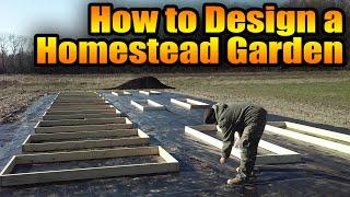 How To Design A Homestead Garden