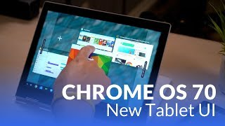 Chrome OS 70 New Tablet Features