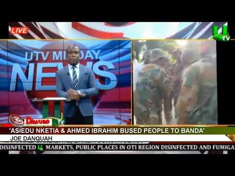 Asiedu Nketia & Ahmed Ibrahim Bused People To Banda