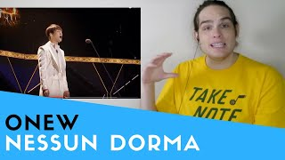 Voice Teacher Reacts To Nessun Dorma   (Onew From SHINee)