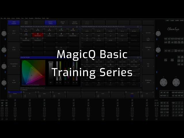 MagicQ Basic Training