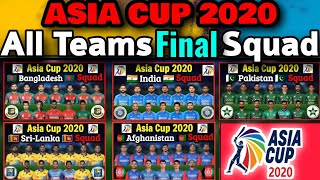 Asia Cup All Teams Squad | Asia Cup T20 All Teams Final Squad | All Teams Players List in Asia Cup