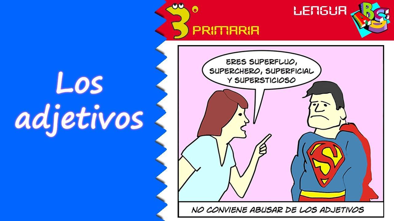 Lengua Castellana. 3º Primaria. Tema 5. El adjetivo