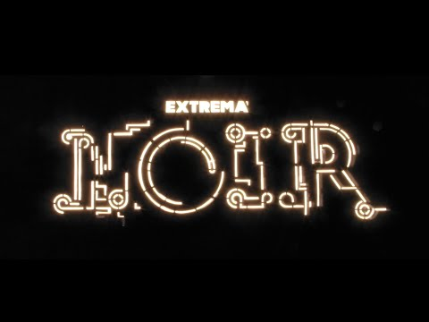 Extrema Noir Aftermovie