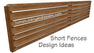 Building Design Ideas For Short Wood Fences