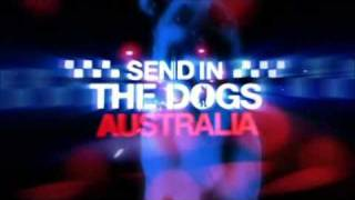 Send In The Dogs Australia S01E03 Part 1 Of 2